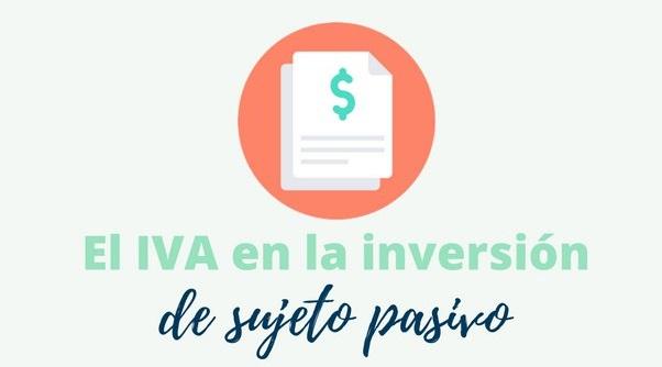 inversión sujeto pasivo iva